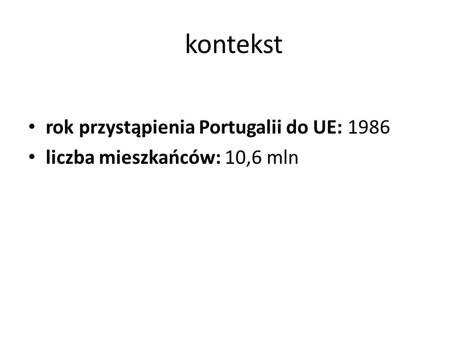 kontekst rok przystąpienia Portugalii do UE: 1986