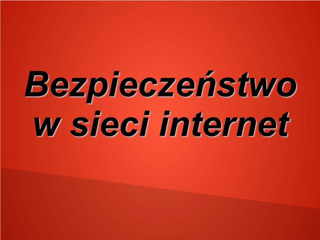 Bezpieczeństwo w sieci internet