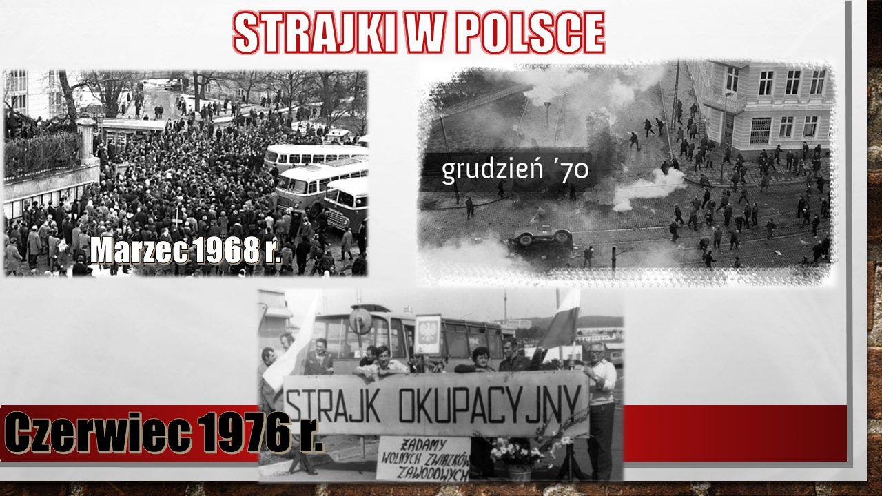 STRAJKI W POLSCE Czerwiec 1976 r.