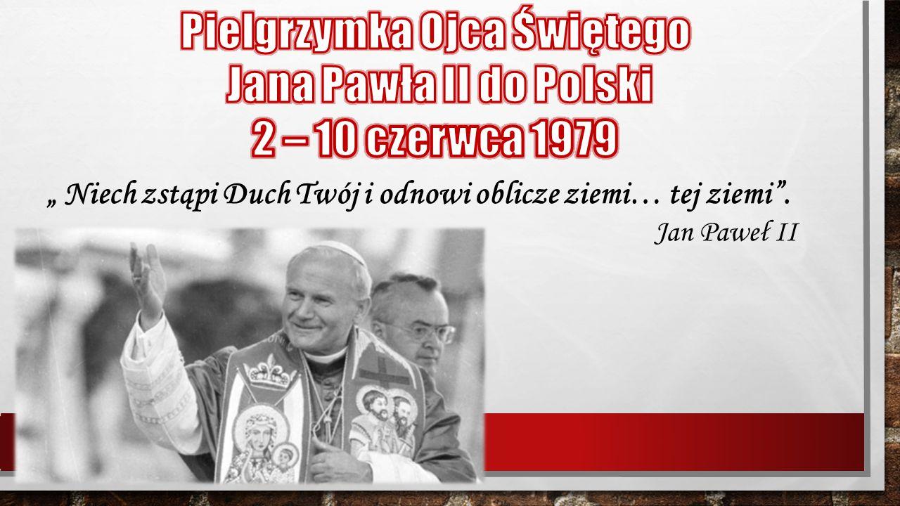 Pielgrzymka Ojca Świętego Jana Pawła II do Polski 2 – 10 czerwca 1979