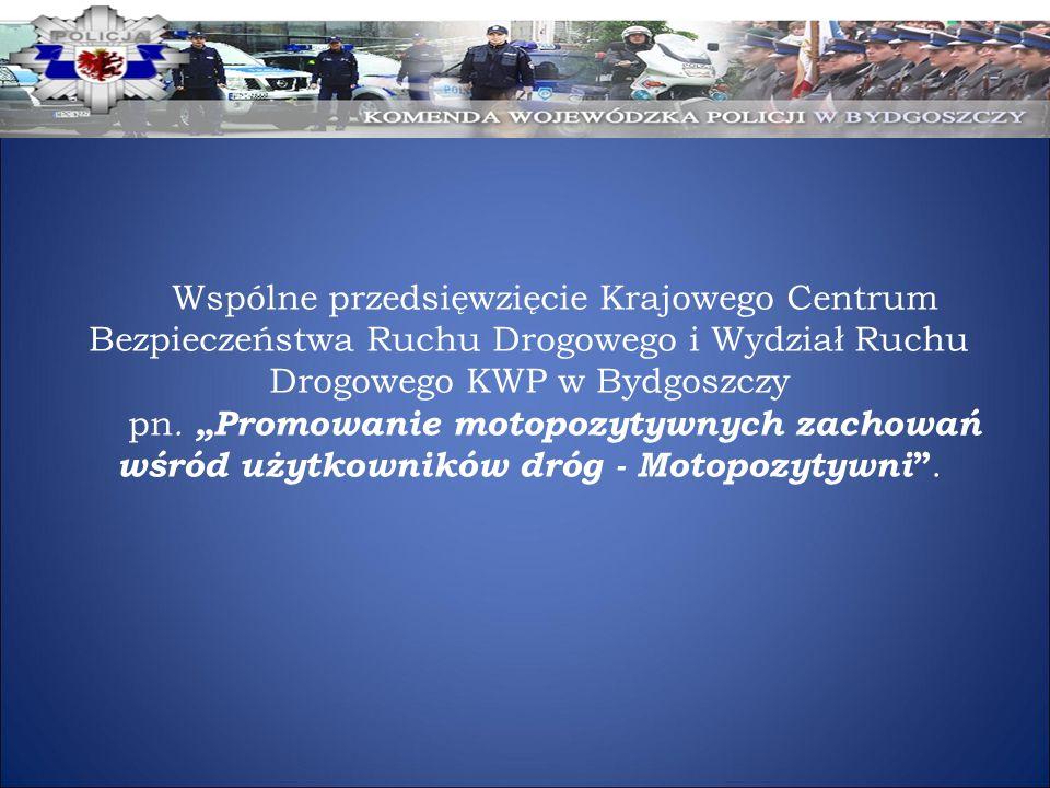 Wspólne przedsięwzięcie Krajowego Centrum Bezpieczeństwa Ruchu Drogowego i Wydział Ruchu Drogowego KWP w Bydgoszczy