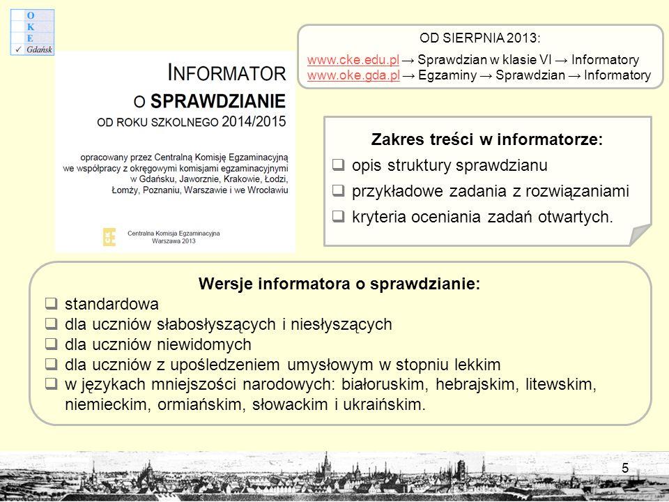 Zakres treści w informatorze: Wersje informatora o sprawdzianie: