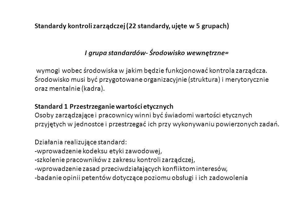 I grupa standardów- Środowisko wewnętrzne=