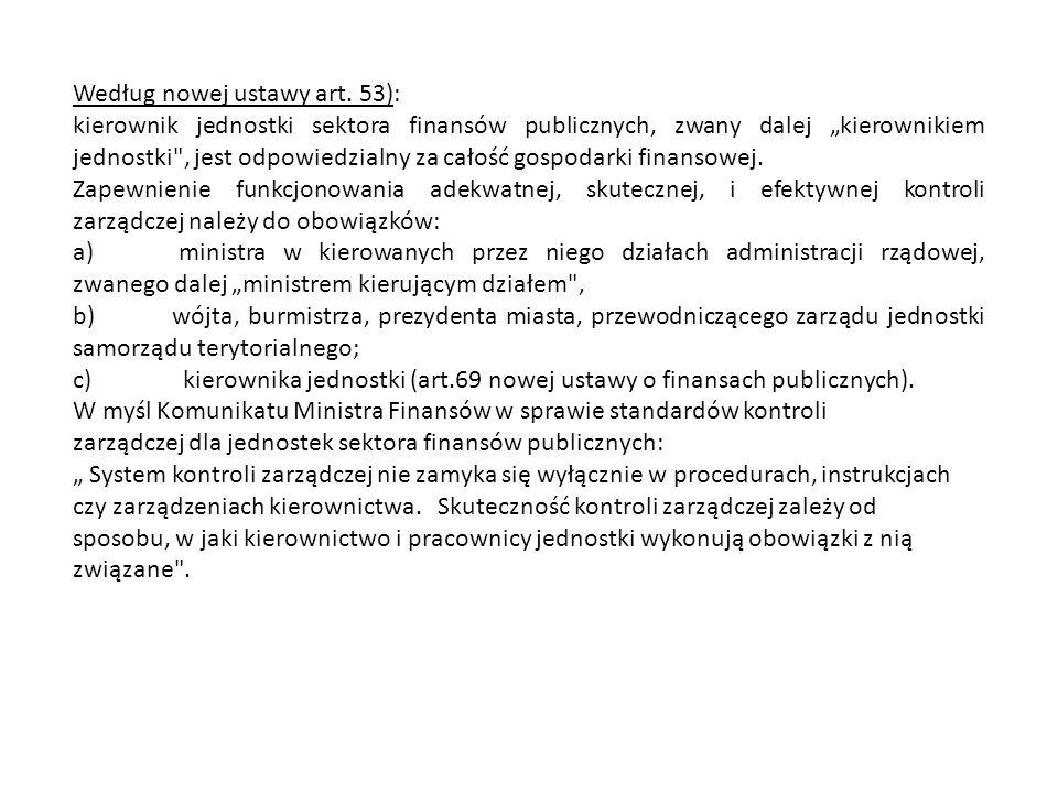 Według nowej ustawy art. 53):