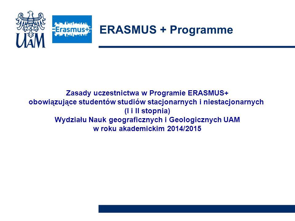 ERASMUS + Programme Zasady uczestnictwa w Programie ERASMUS+