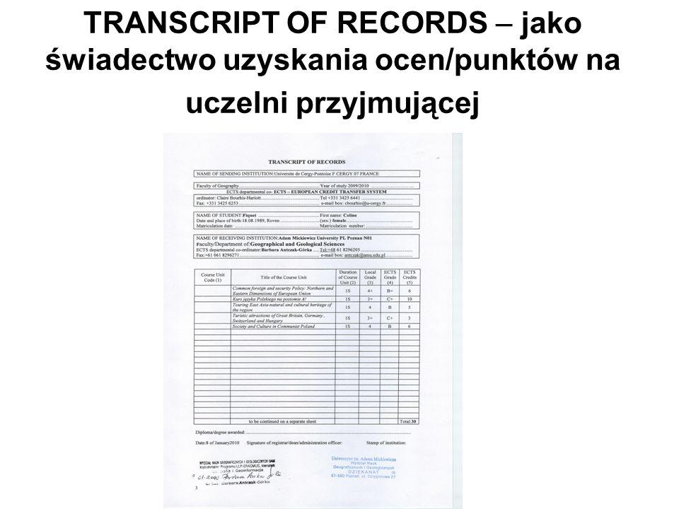 TRANSCRIPT OF RECORDS – jako świadectwo uzyskania ocen/punktów na uczelni przyjmującej