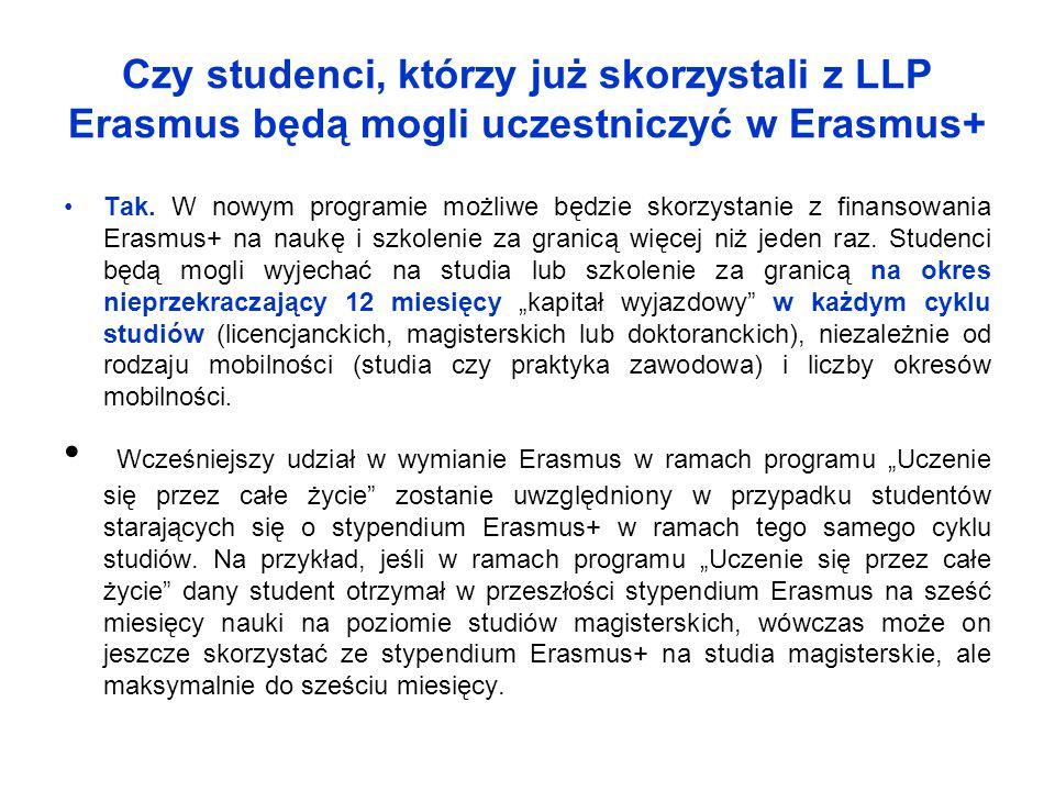 Czy studenci, którzy już skorzystali z LLP Erasmus będą mogli uczestniczyć w Erasmus+