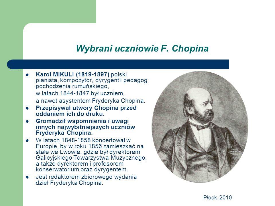 Wybrani uczniowie F. Chopina
