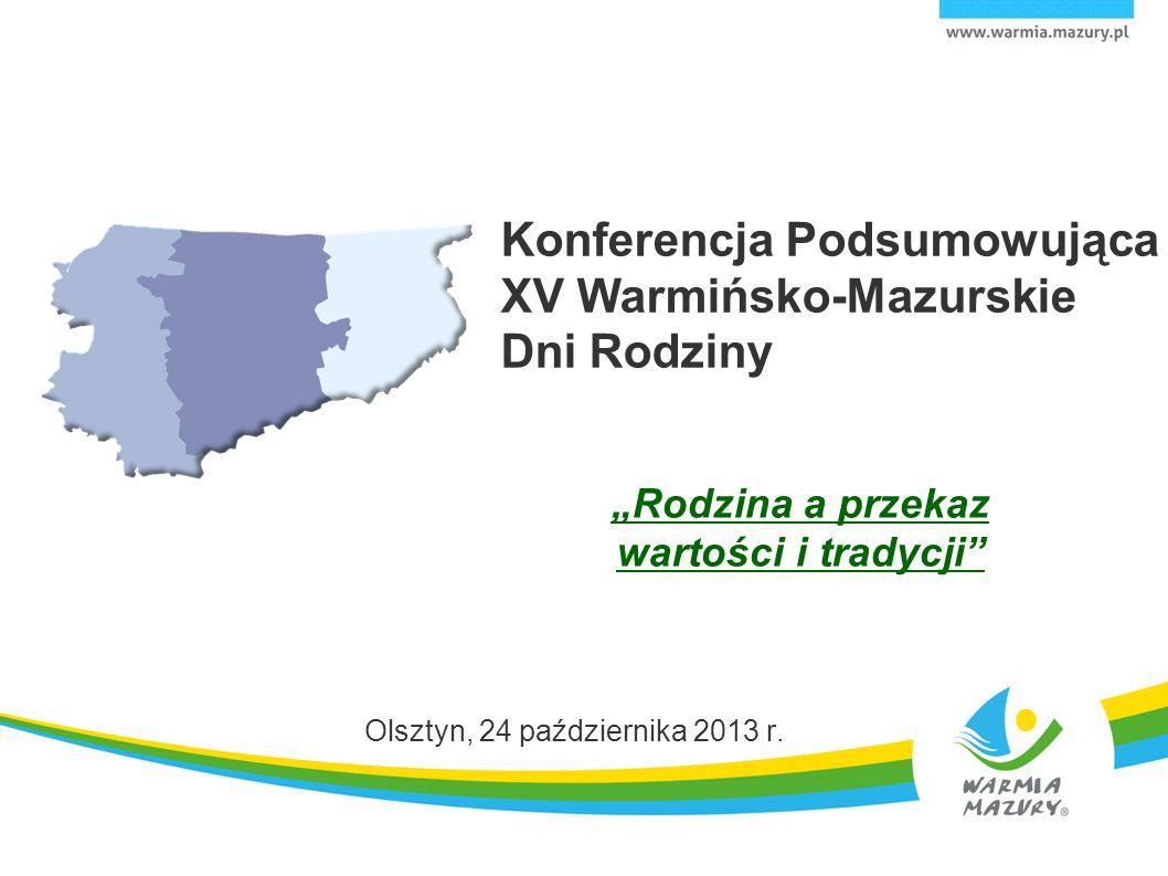 Konferencja Podsumowująca XV Warmińsko-Mazurskie Dni Rodziny