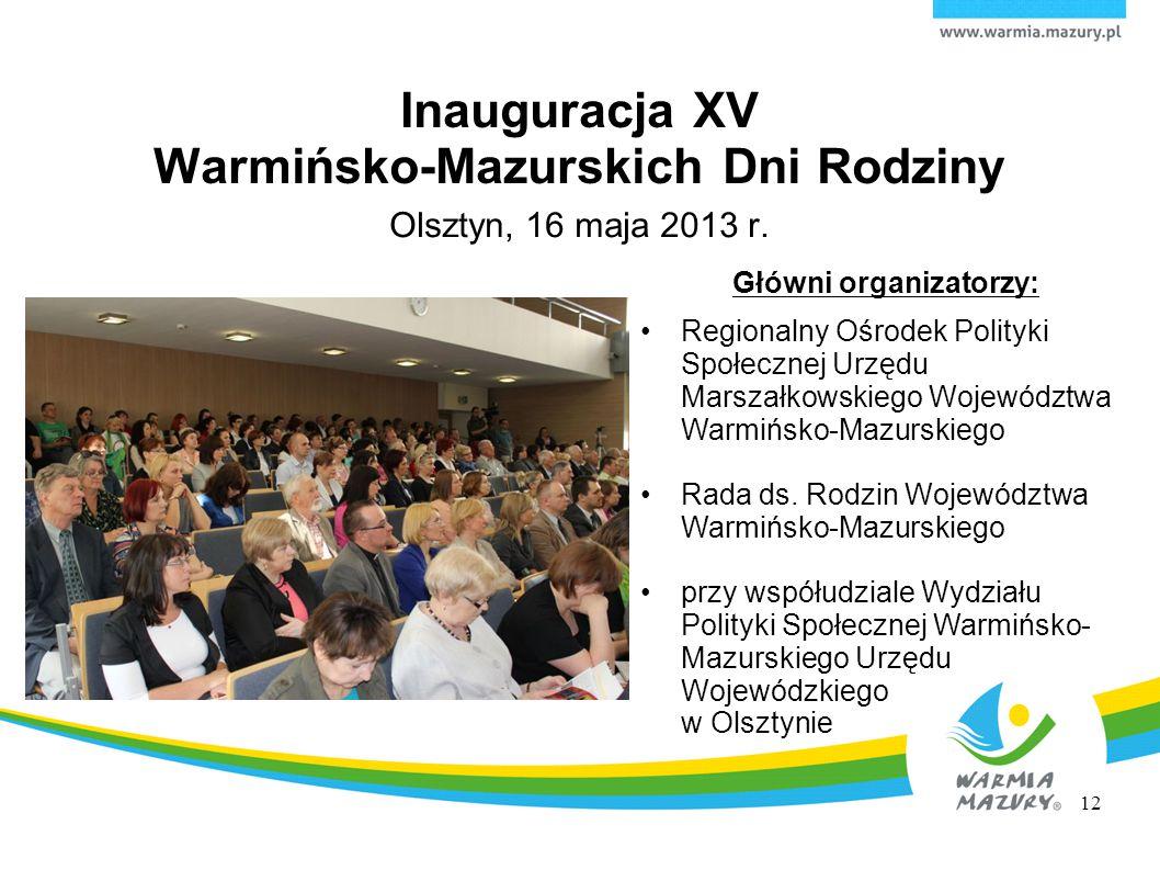 Inauguracja XV Warmińsko-Mazurskich Dni Rodziny
