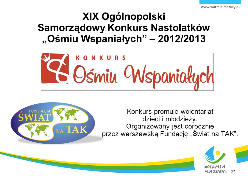 """XIX Ogólnopolski Samorządowy Konkurs Nastolatków """"Ośmiu Wspaniałych – 2012/2013"""