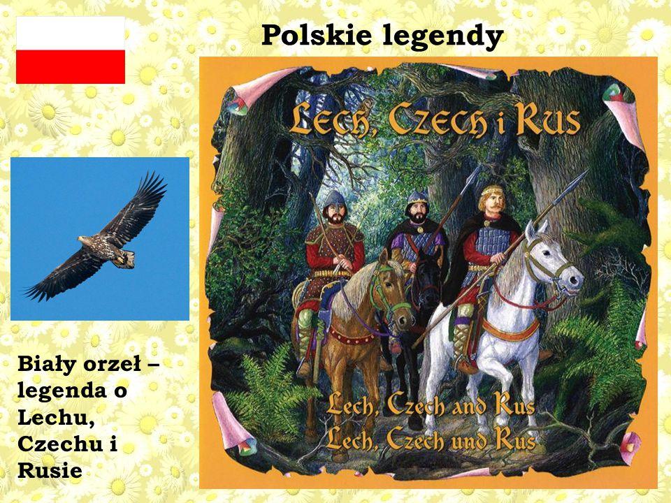 Polskie legendy Biały orzeł – legenda o Lechu, Czechu i Rusie