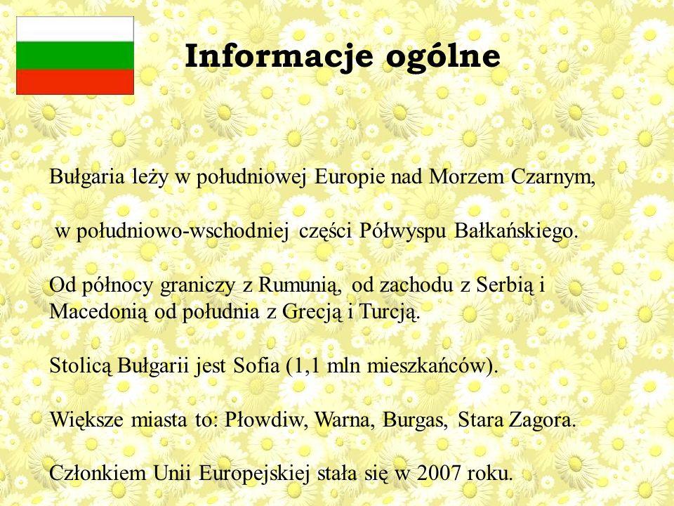 Informacje ogólne Bułgaria leży w południowej Europie nad Morzem Czarnym, w południowo-wschodniej części Półwyspu Bałkańskiego.