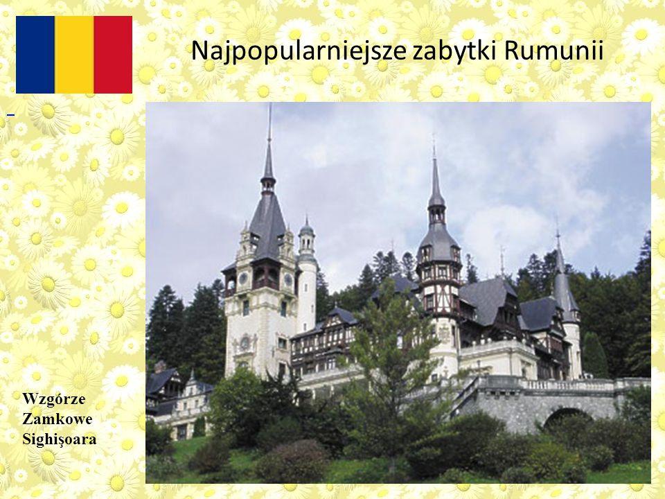 Najpopularniejsze zabytki Rumunii