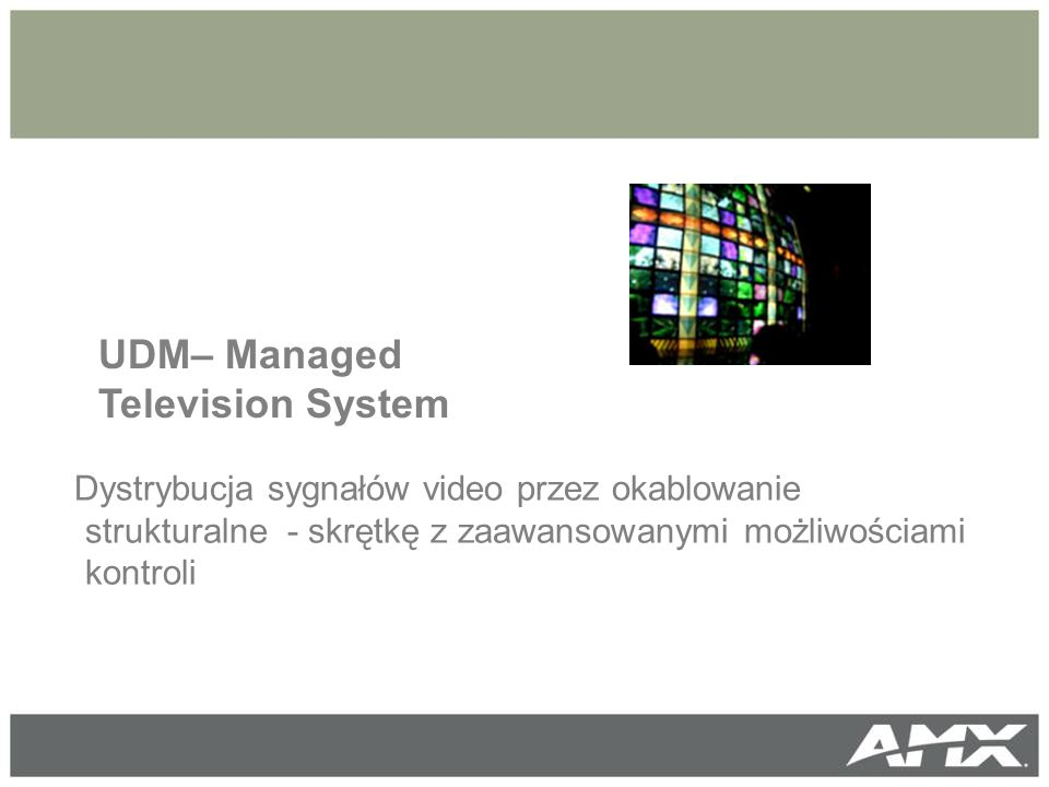 Managed Television UDM– Managed Television System
