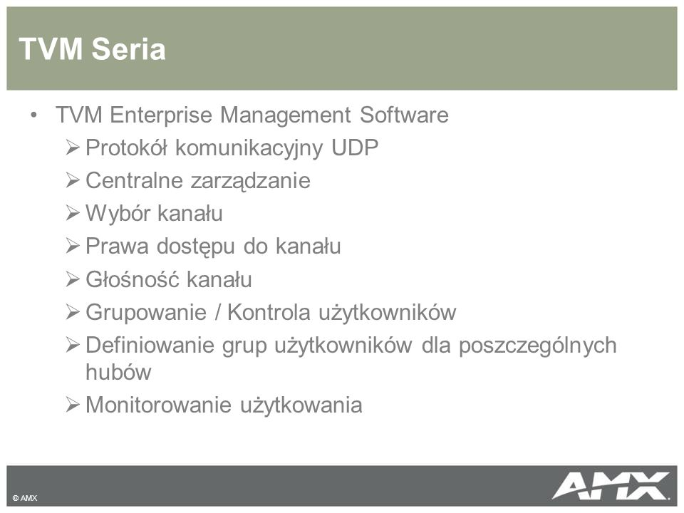 TVM Seria TVM Enterprise Management Software