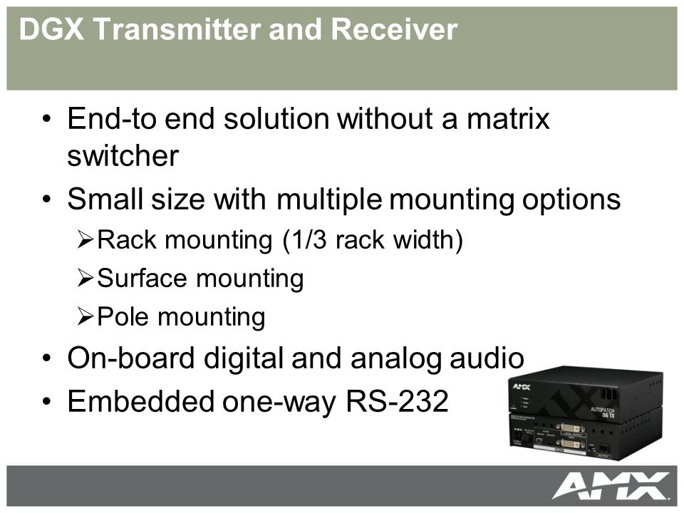 DGX Transmitter and Receiver