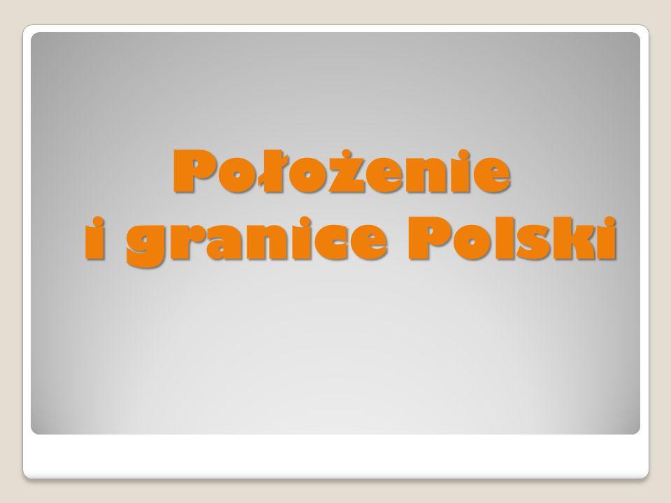 Położenie i granice Polski