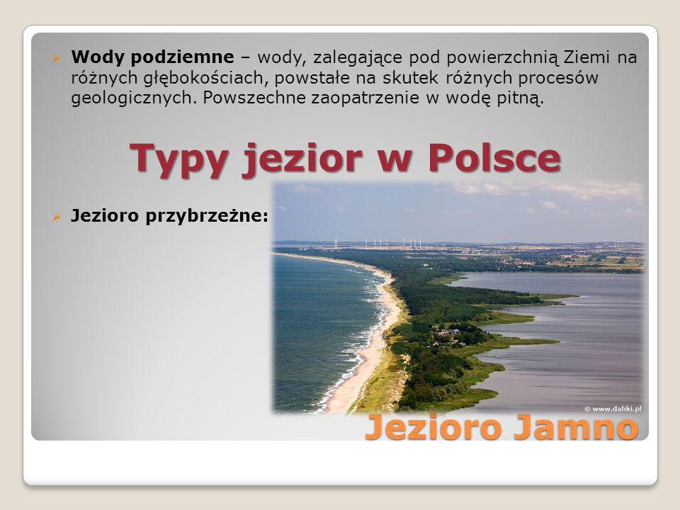 Typy jezior w Polsce Jezioro Jamno