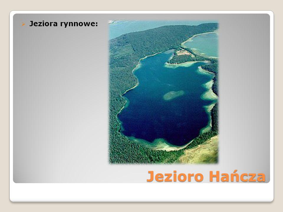 Jeziora rynnowe: Jezioro Hańcza