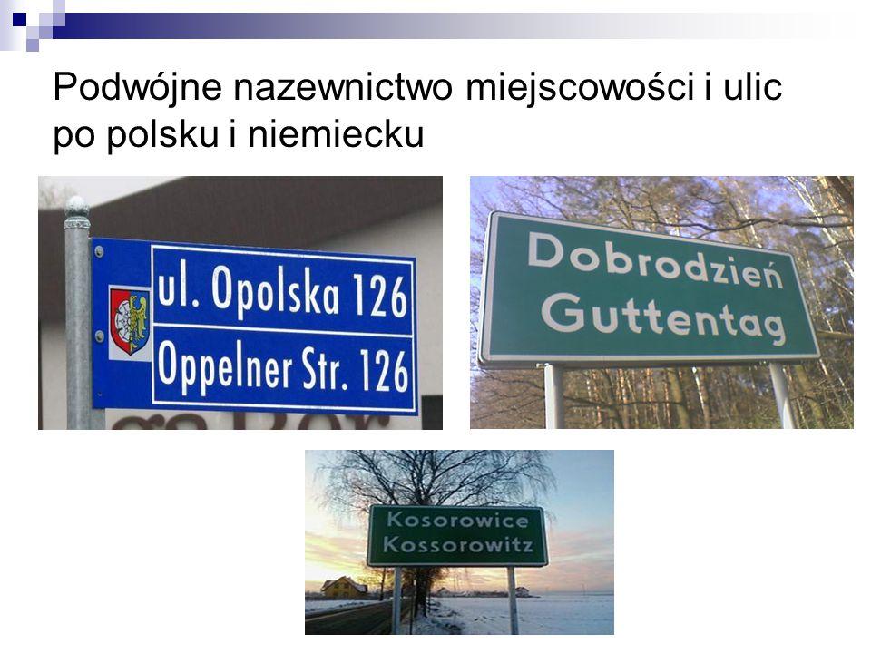 Podwójne nazewnictwo miejscowości i ulic po polsku i niemiecku