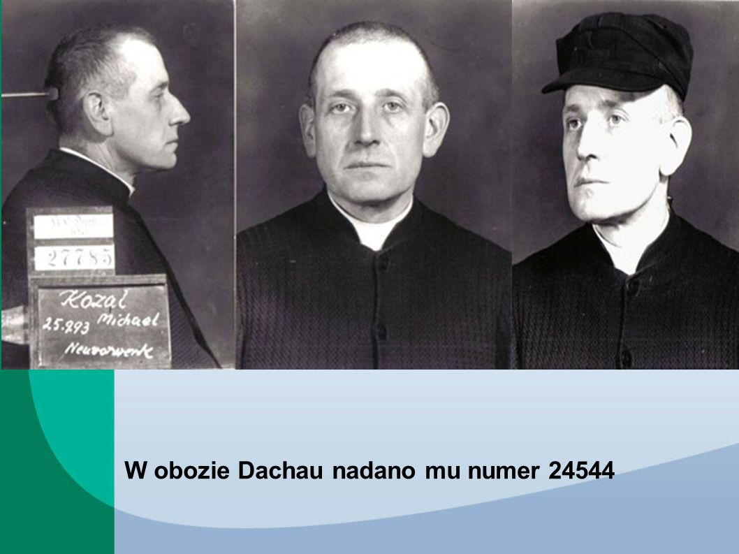 W obozie Dachau nadano mu numer 24544