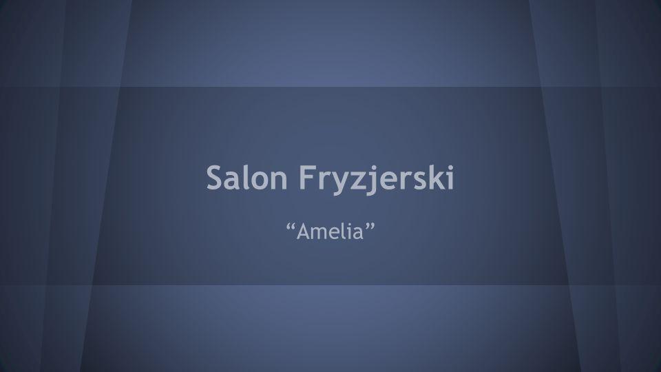 Salon Fryzjerski Amelia