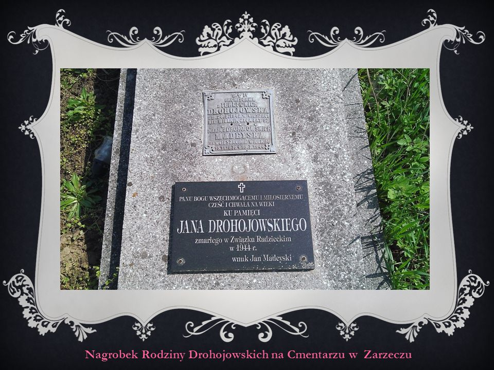 Nagrobek Rodziny Drohojowskich na Cmentarzu w Zarzeczu