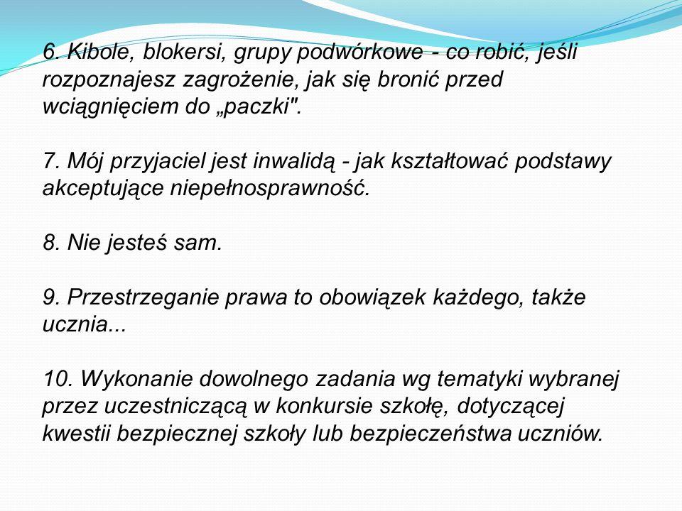 """6. Kibole, blokersi, grupy podwórkowe - co robić, jeśli rozpoznajesz zagrożenie, jak się bronić przed wciągnięciem do """"paczki ."""