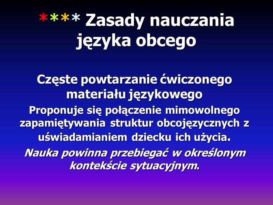 **** Zasady nauczania języka obcego