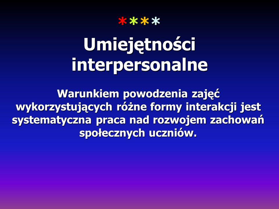 **** Umiejętności interpersonalne