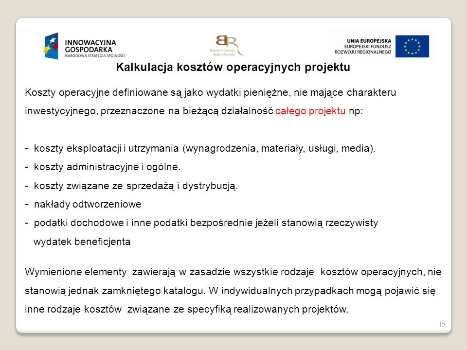 Kalkulacja kosztów operacyjnych projektu