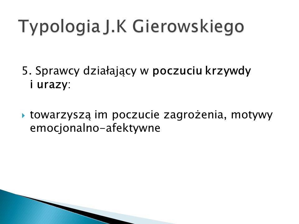 Typologia J.K Gierowskiego