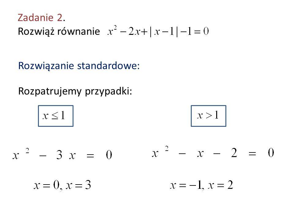 Zadanie 2. Rozwiąż równanie