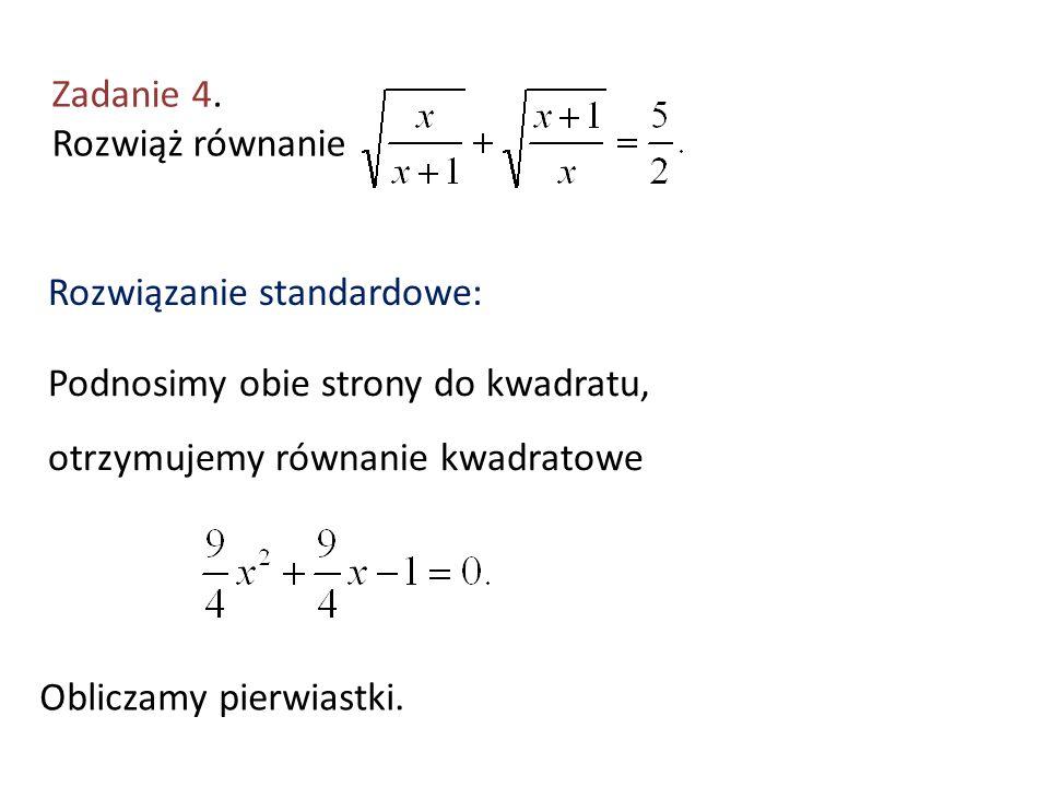 Zadanie 4. Rozwiąż równanie