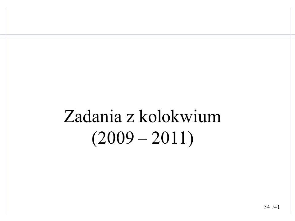 Zadania z kolokwium (2009 – 2011)