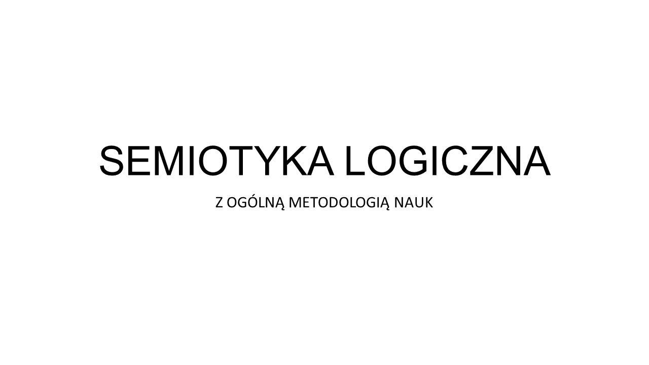 Z OGÓLNĄ METODOLOGIĄ NAUK