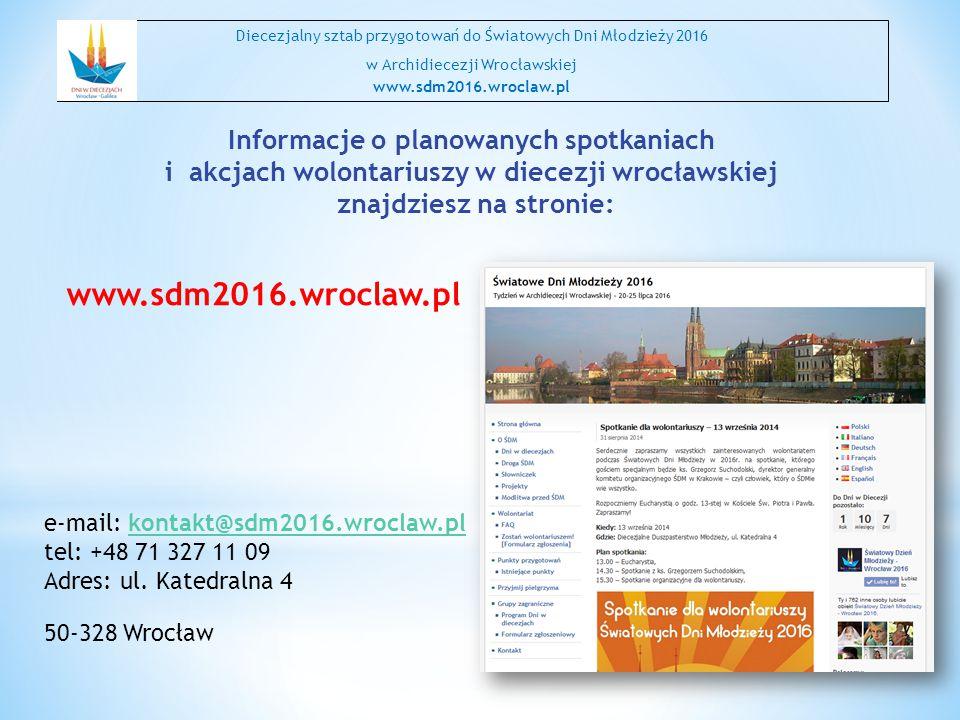 www.sdm2016.wroclaw.pl Informacje o planowanych spotkaniach