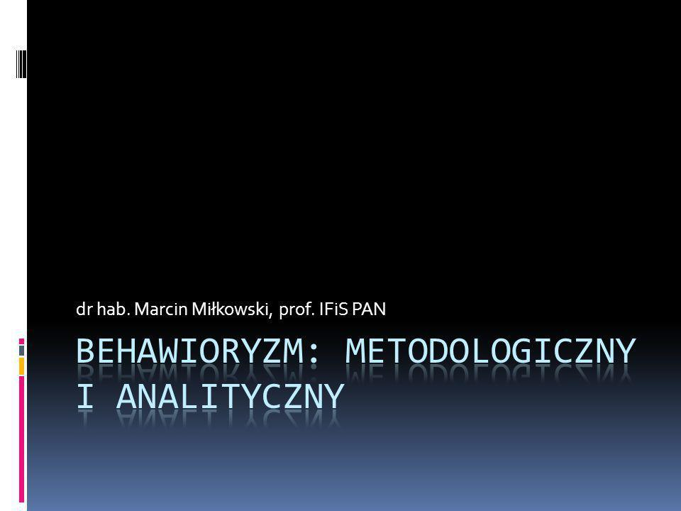 Behawioryzm: Metodologiczny i analityczny