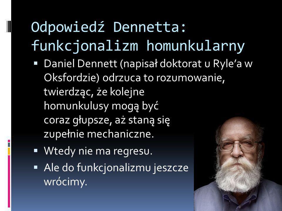Odpowiedź Dennetta: funkcjonalizm homunkularny