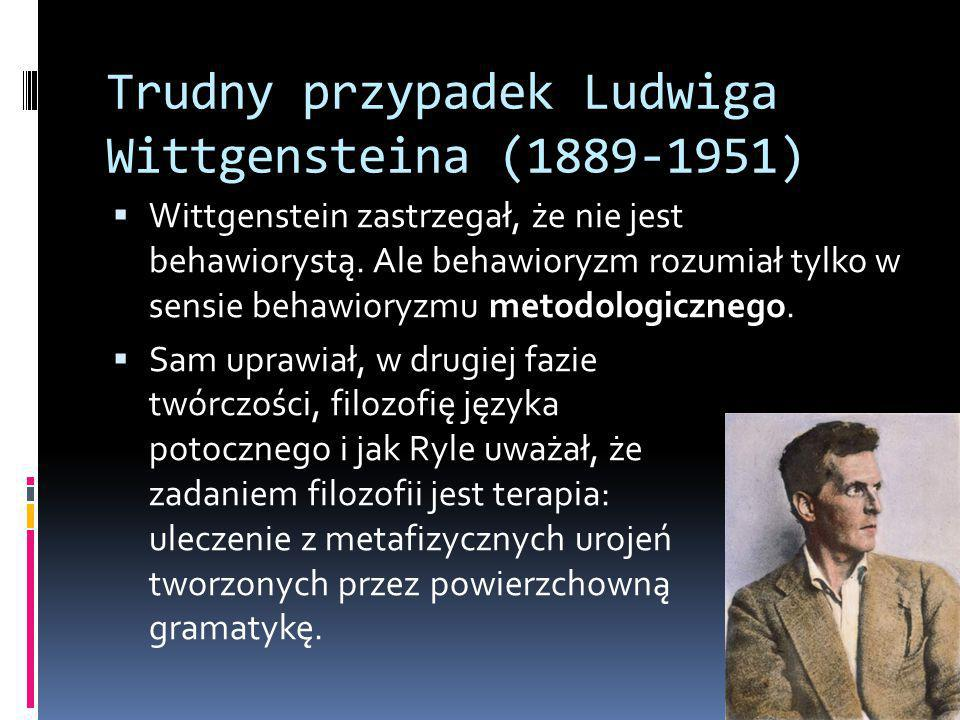 Trudny przypadek Ludwiga Wittgensteina (1889-1951)
