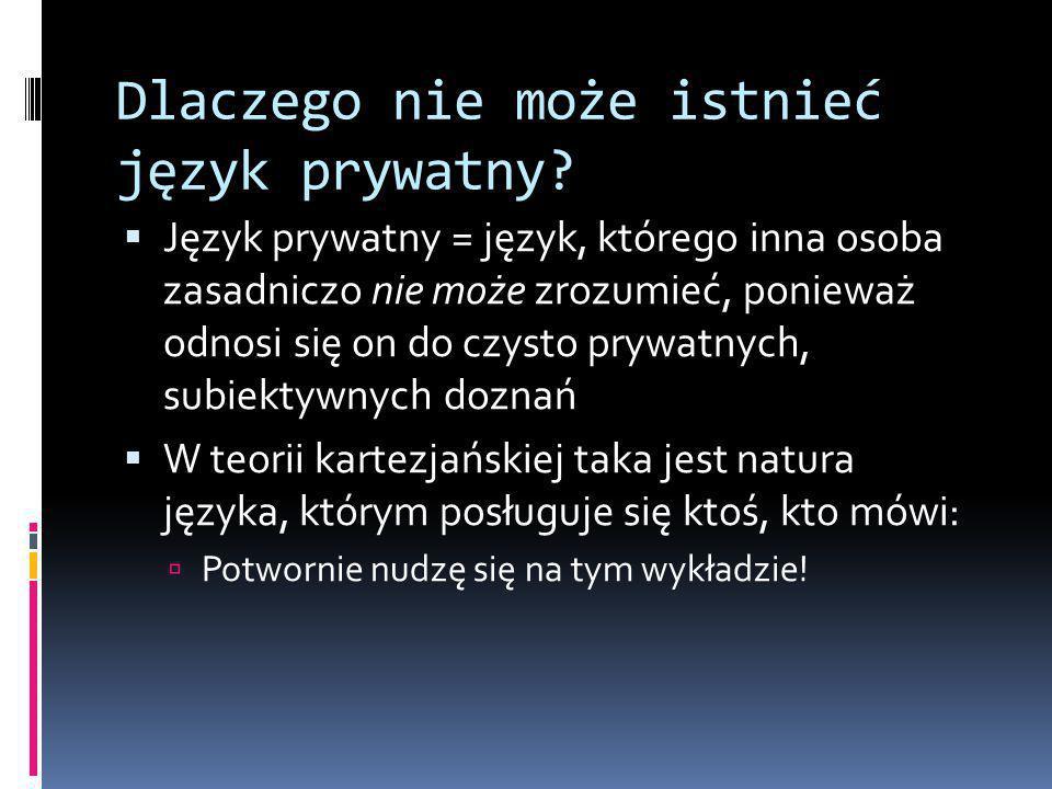 Dlaczego nie może istnieć język prywatny