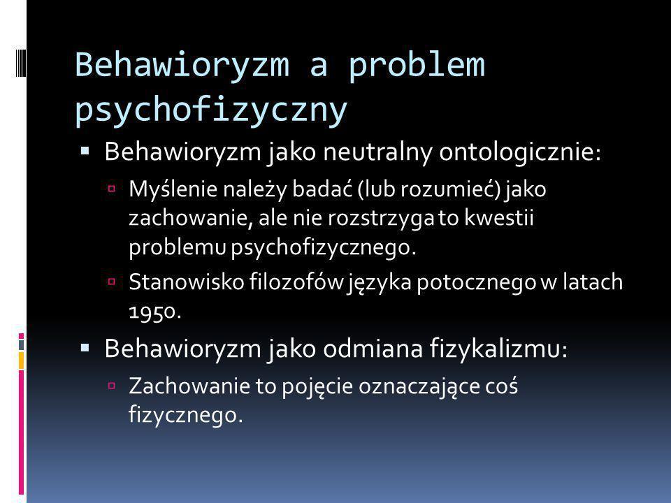 Behawioryzm a problem psychofizyczny