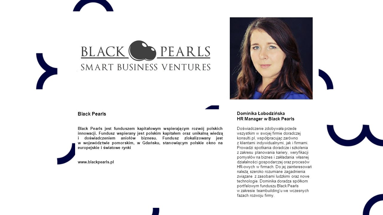 Black Pearls Dominika Łobodzińska HR Manager w Black Pearls