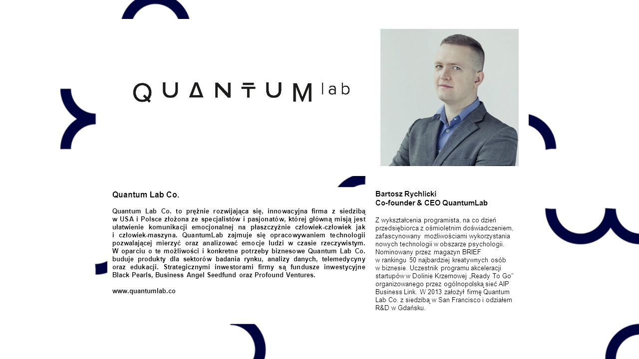 Quantum Lab Co. Bartosz Rychlicki Co-founder & CEO QuantumLab