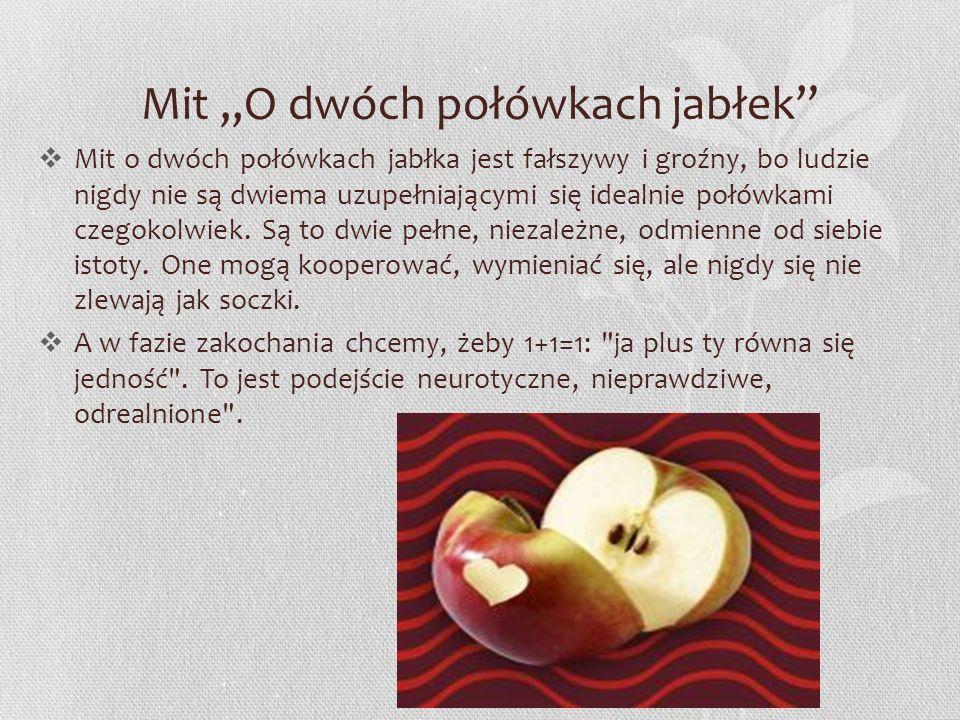 """Mit """"O dwóch połówkach jabłek"""