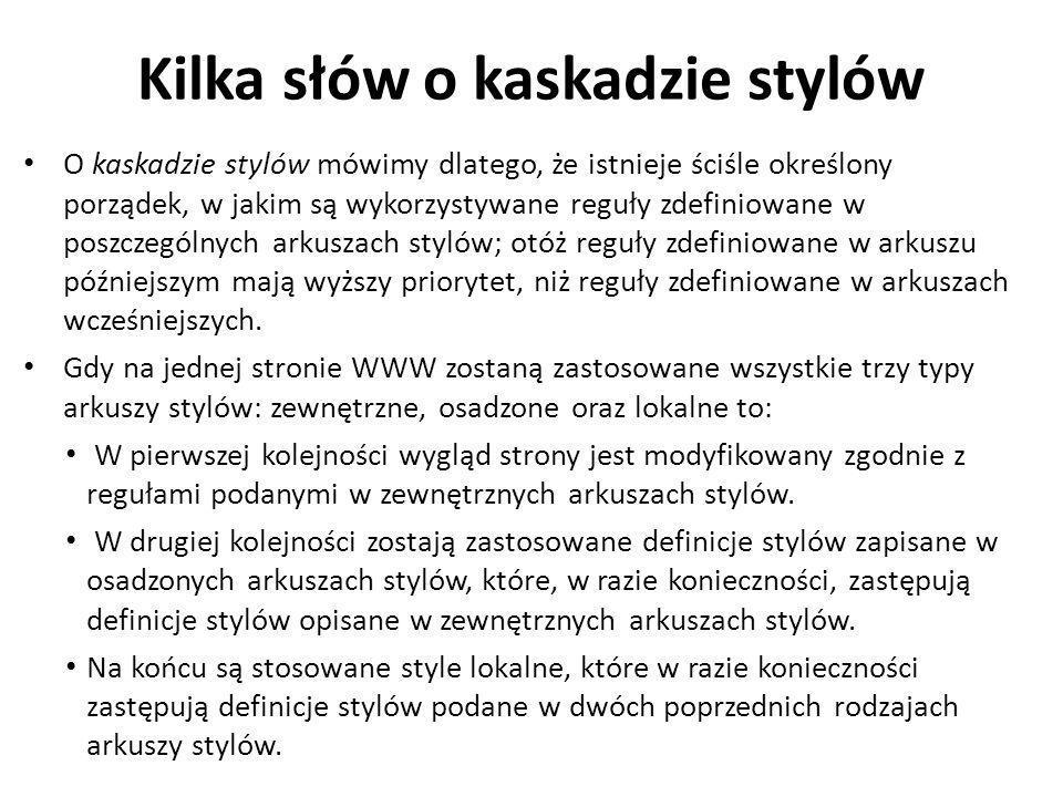 Kilka słów o kaskadzie stylów