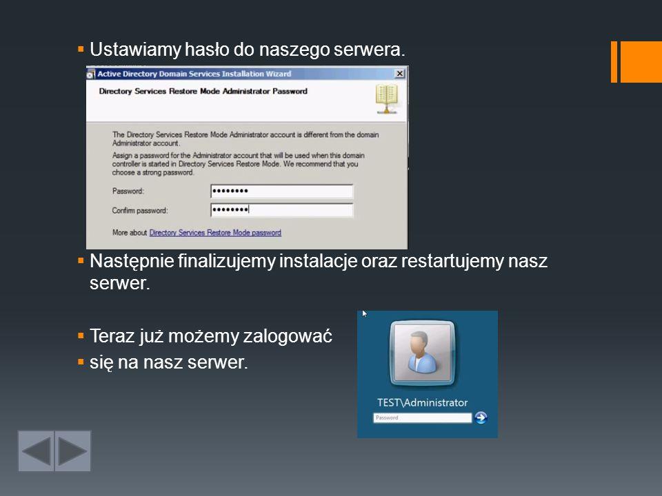 Ustawiamy hasło do naszego serwera.