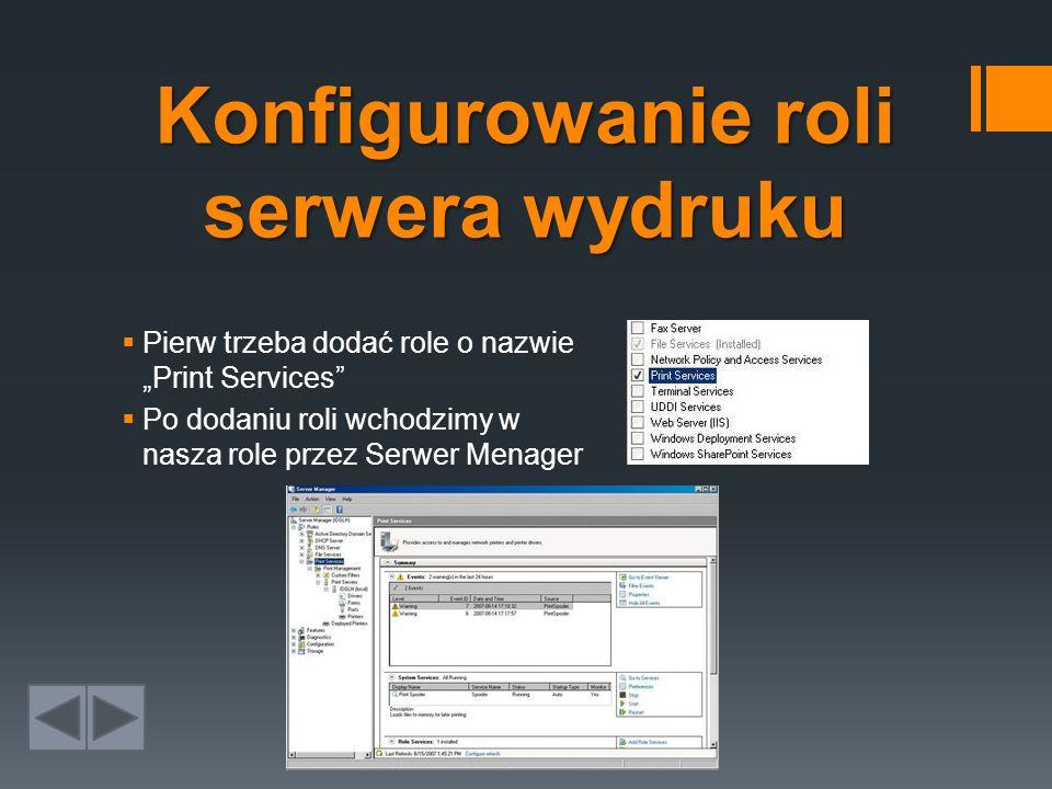 Konfigurowanie roli serwera wydruku
