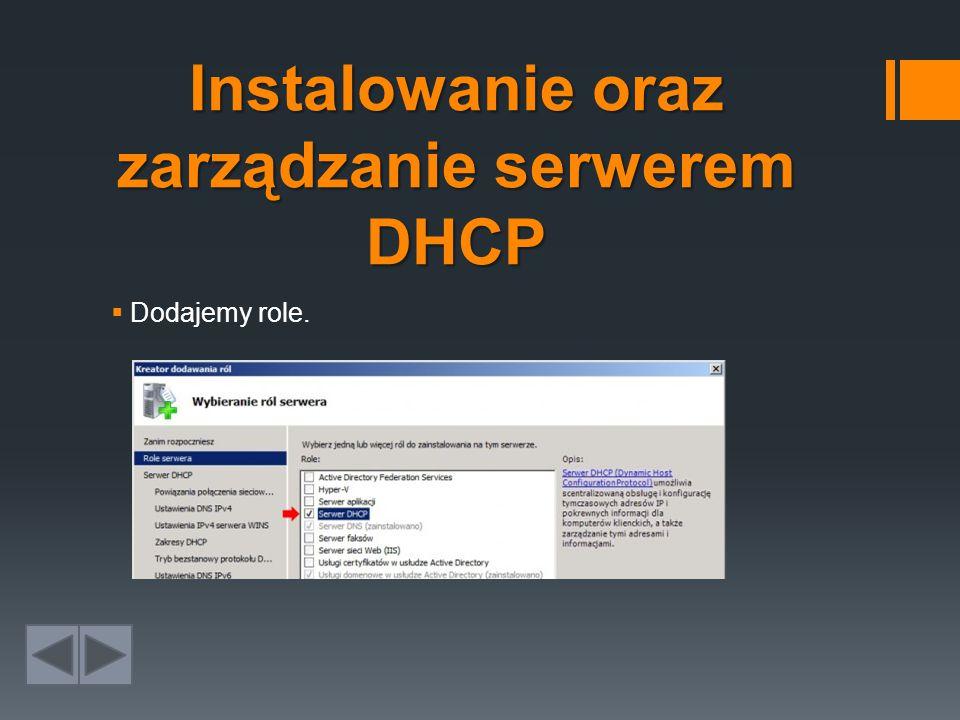 Instalowanie oraz zarządzanie serwerem DHCP
